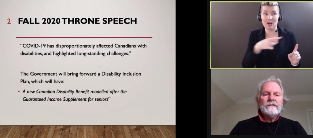 "Dr. Michael Prince discussing the proposed Canadian Disability benefit via Zoom with an ASL interpreter and a slide reading ""Fall 2020 Throne Speech""."